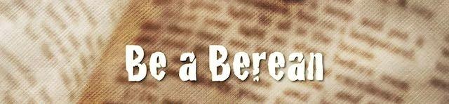 Be a Berean video series