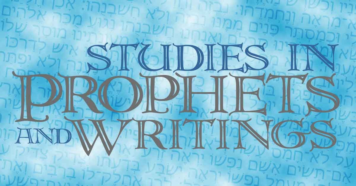 Studies in Prophets and Writings