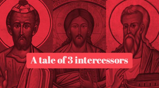 Exodus 30:11–34:35: A tale of 3 intercessors (Noach, Moshe and